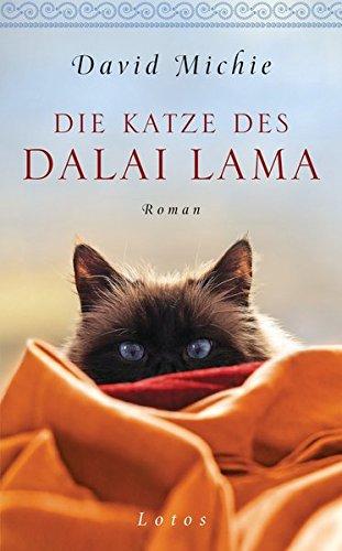 Die Katze des Dalai Lama: Roman -